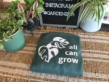 Selling: Gardeneur All Can Grow Sweatshirt
